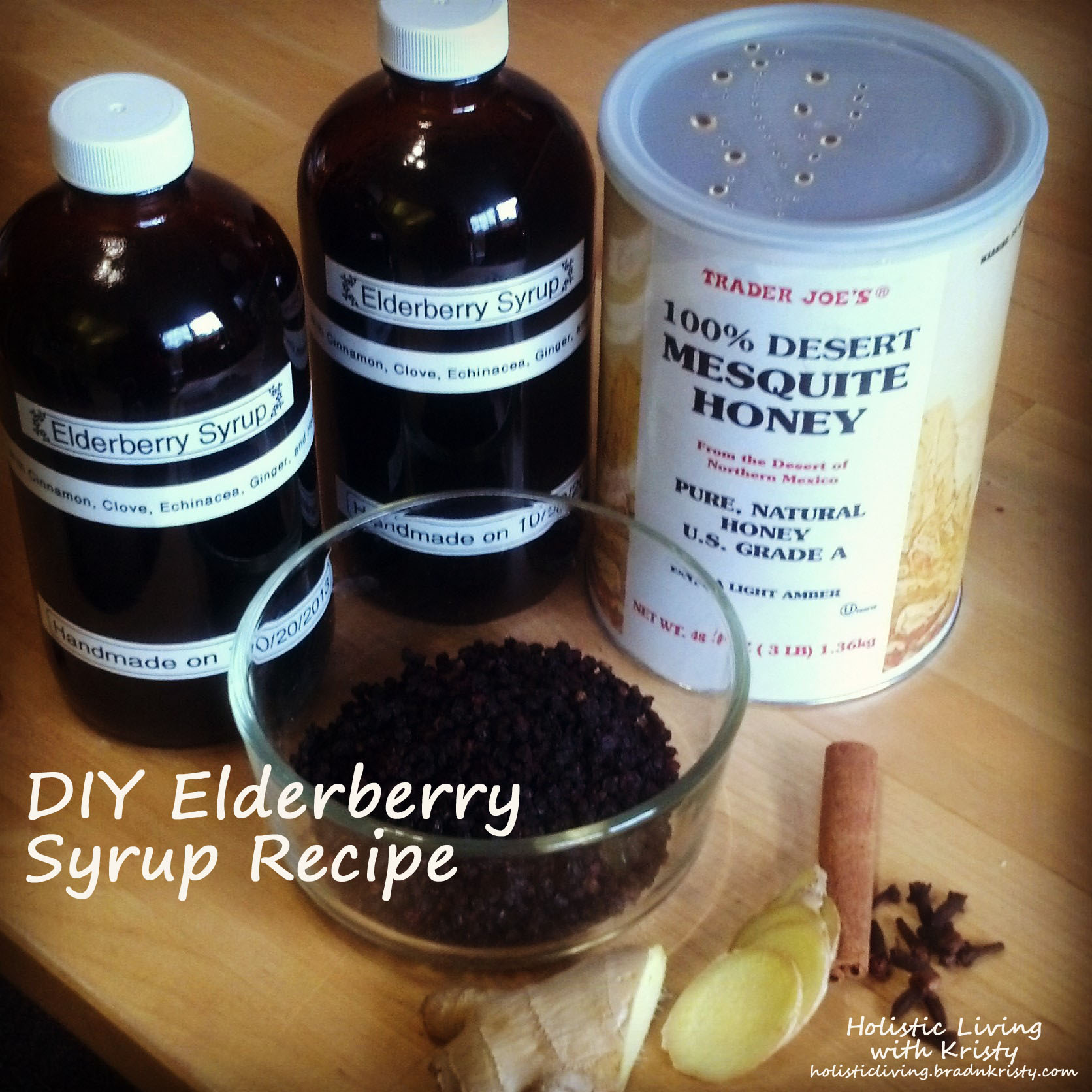 Elderberry Syrup, Holistic Living with Kristy